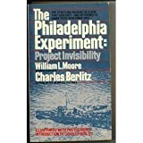 Philadelphia  Experiment: Project Invisibility (0449242803) by Berlitz, Charles