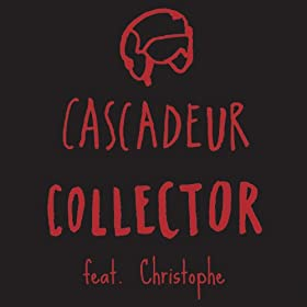 Collector [feat. Christophe]