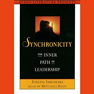 Synchronicity: The Inner Path of Leadership | [Joseph Jaworski]