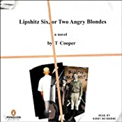 Lipshitz Six, or Two Angry Blondes | [T Cooper]