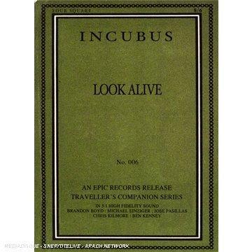 Incubus - Look Alive - Zortam Music
