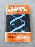 img - for The magnetic blueprint of life book / textbook / text book