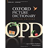 Oxford Picture Dictionary English-Spanish: Bilingual Dictionary for Spanish speaking teenage and adult students of English ~ Jayme Adelson-Goldstein