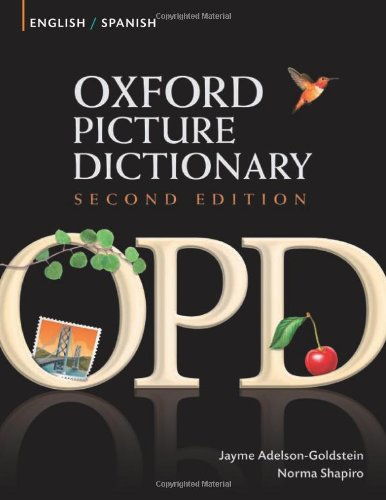 Oxford Picture Dictionary English-Spanish: Bilingual Dictionary for Spanish speaking teenage and adult students of English