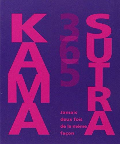 Kama-sutra-365-Jamais-deux-fois-de-la-mme-faon