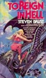 To Reign In Hell27flc (0441971970) by Brust, Steven
