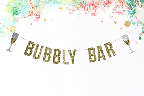 Bubbly Bar Banner, Gold Glitter | Wedding Decorations | Bachelorette Party | Birthday Party 21st birthday | Bridal Shower | Champagne