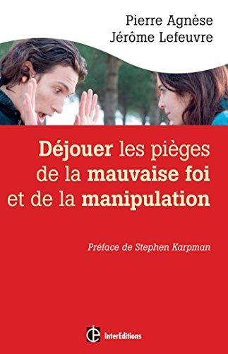 dejouer-les-pieges-de-la-manipulation-et-de-la-mauvaise-foi-2e-ed-epanouissement