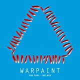 Warpaint The Fool - Deluxe