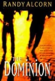 Dominion (Ollie Chandler, Book 2) (0880709391) by Alcorn, Randy