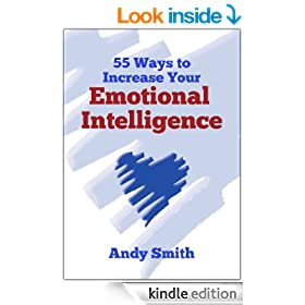 55 Ways To Increase Your Emotional Intelligence