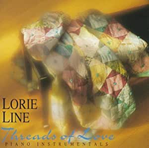 Lorie Line - Threads Of Love (Piano Instrumentals)