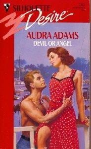 Devil Or Angel (Silhouette Desire), Audra Adams