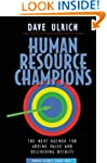 Human Resource Champions: The Next Ag...