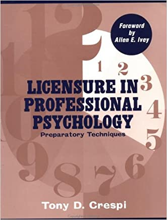 Licensure In Professional Psychology: Preparatory Techniques written by Tony D. Crespi
