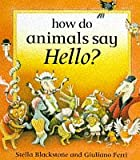 How Do Animals Say Hello (Barefoot Beginners)