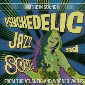 Psychedelic Jazz And Soul