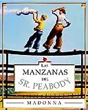 Las Manzanas Del Sr. Peabody (0439622794) by Madonna