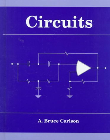 Circuits: Engineering Concepts And Analysis Of Linear Electric Circuits