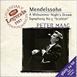Mendelssohn: A Midsummer Night's Dream; Symphony No. 3 ~ Felix Mendelssohn