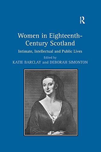 women-in-eighteenth-century-scotland-intimate-intellectual-and-public-lives