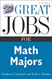 Great Jobs for Math Majors, Second ed. (Great Jobs For... Series) (0071448594) by Stephen Lambert