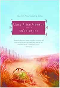 Mary Alice Monroe - Book Series In Order