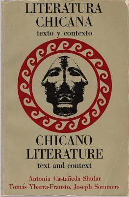 Literatura Chicana: Texto Y Contexto/Text and Context : Chicano Literature