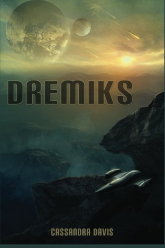 Featured Author of the Month: Cassandra Davis and Her Debut Novel 'Dremiks'