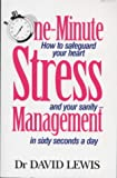 One Minute Stress Management David Lewis