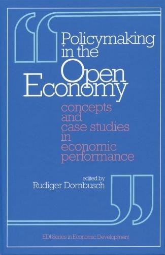 Policymaking in the Open Economy: Concepts and Case Studies in Economic Performance (EDI Series in Economic Development)