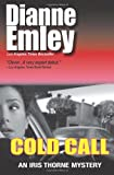 Cold Call: Iris Thorne Mysteries - Book 1