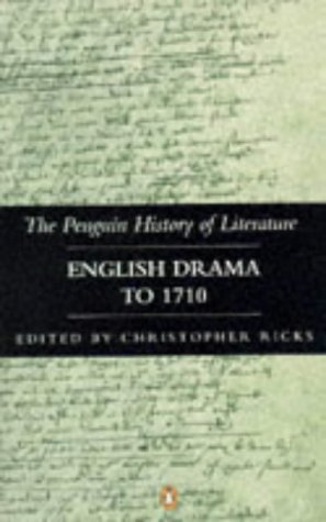 English Drama to 1710 (Hist of Literature) (v. 3)