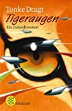 Tigeraugen. (3596802342) by Tonke Dragt