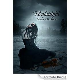 Unfaithful (Touched Saga)