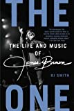 Rj Smith The One: The Life and Music of James Brown