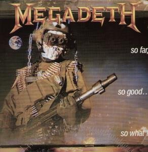SO FAR SO GOOD SO WHAT LP (VINYL ALBUM) UK CAPITOL 1988 by MEGADETH