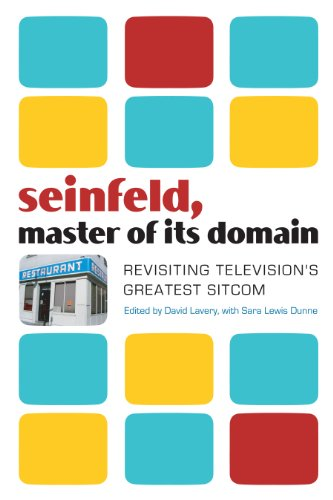 Seinfeld, Master of Its Domain: Revisiting Television's...