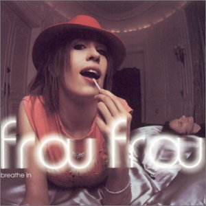 Frou Frou - Breathe In (Single) - Zortam Music