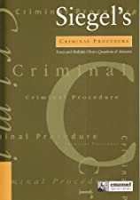 Siegel s Criminal Procedure Essay and Multiple Choice Questions and Answers by Brian N. Siegel