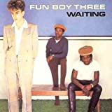 Waitingby Fun Boy Three