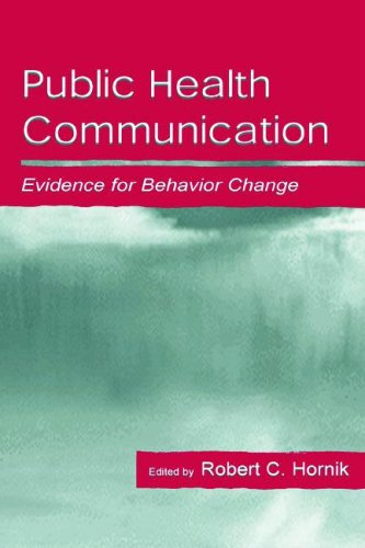 Public Health Communication: Evidence for Behavior Change...