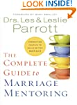 The Complete Guide to Marriage Mentor...