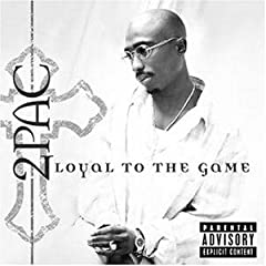 Cover: 2 Pac - Loyal To The Game