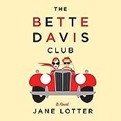 The Bette Davis Club | [Jane Lotter]