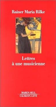 Lettres à une musicienne par Rainer Maria Rilke