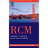 RCM--Gateway to World Class Maintenance ~ Anthony M. Smith