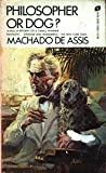 Philosopher or Dog? (0380589826) by Machado de Assis