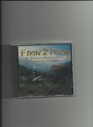 Fixin' 2 Rain by