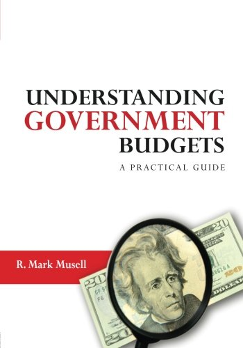 Understanding Government Budgets: A Practical Guide